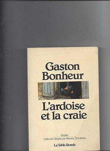 L'ardoise et la craie par Gaston Bonheur
