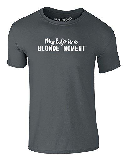 Brand88 - My Life is a Blonde Moment, Erwachsene Gedrucktes T-Shirt Dunkelgrau/Weiß