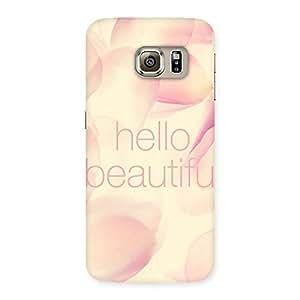 Special Hello Beautiful Multicolor Back Case Cover for Samsung Galaxy S6 Edge