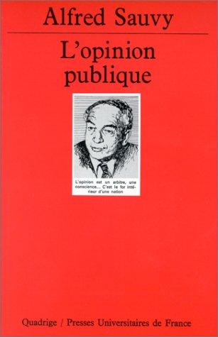 L' opinion publique par Alfred Sauvy, Quadrige