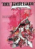 MY FAIR LADY - VOCAL SELECTIONS - arrangiert für Songbook [Noten / Sheetmusic] Komponist: LOEWE FREDERICK