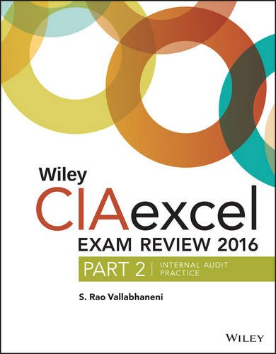 Review 2016: Part 2, Internal Audit Practice (Wiley CIA Exam Review) ()