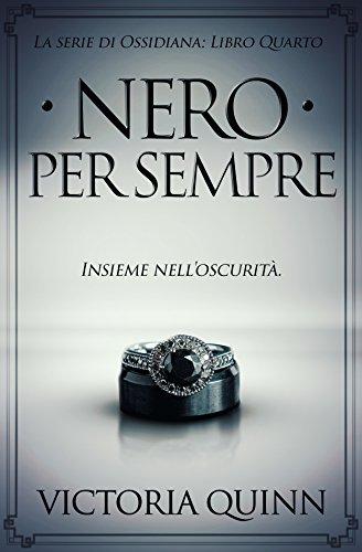 scaricare ebook gratis Nero Per Sempre (Ossidiana Vol. 4) PDF Epub