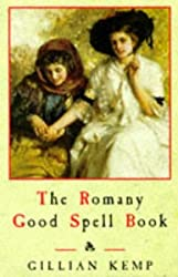 The Romany Good Spell Book by Gillian Kemp (1997-08-01)