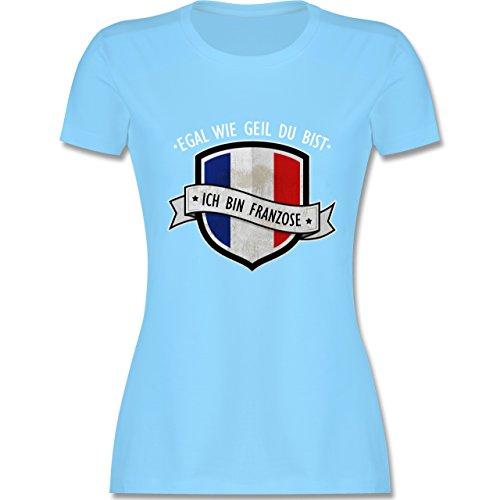 Shirtracer Länder - Egal wie Geil Du BIST - Ich Bin Franzose - Damen T-Shirt Rundhals Hellblau