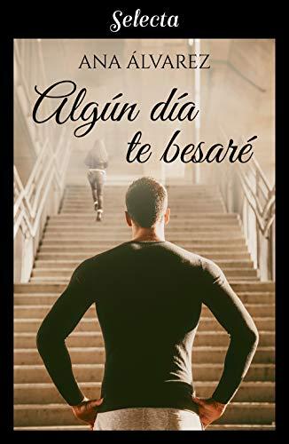 Algún día te besaré – Amigos 06, Ana Álvarez (rom)   41VYXn%2Bi0CL