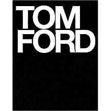 6137765f1e0d97 Amazon.fr   Tom Ford - Art, Musique et Cinéma   Livres