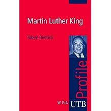 Martin Luther King (utb Profile, Band 3023)