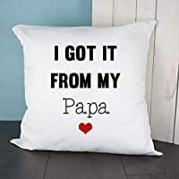 """""""I Got It From My Papa"""" Heart Throw Cushion Cover - Gift for Couples, Mr & Mrs, Mr & Mr, Mrs & Mrs, Christmas, Birthdays, Valentine's Day, Anniversary Gifts"""