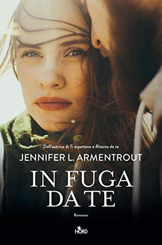 In fuga da te: Wicked 3 di [Armentrout, Jennifer L., Lynn, J.]