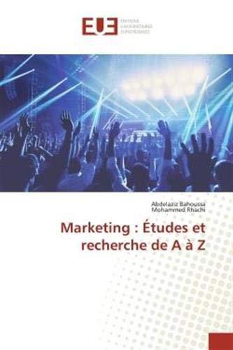 Marketing : Études et recherche de A à Z (OMN.UNIV.EUROP.)