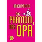 Das Phantom, der Opa (Narratives Sachbuch)