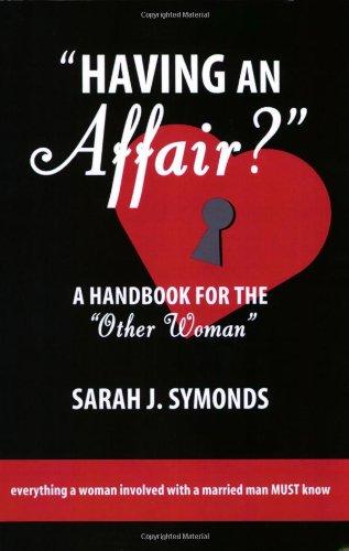 Having an Affair?: A Handbook for the Other Woman