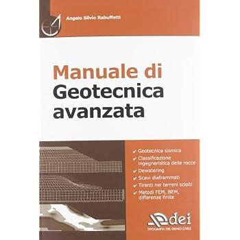Manuale Di Geotecnica Avanzata