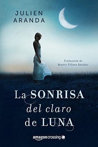 La sonrisa del claro de luna por Julien Aranda