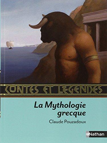 Contes et légendes : La Mythologie grecque par Claude Pouzadoux