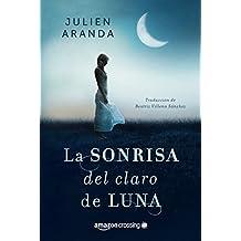 La sonrisa del claro de luna (Spanish Edition)