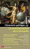 L'économie politique - Numéro 77 La mondialisation sans boussole (77)