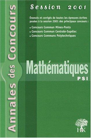 Mathématiques PSI. Session 2001