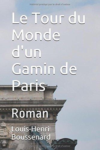 le-tour-du-monde-dun-gamin-de-paris-roman