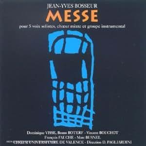 Bosseur : Messe Pour 5 Voix Solistes, Choeur Mixte [Import anglais]