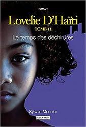 Lovelie d Haiti T 02 le Temps des Dechirures