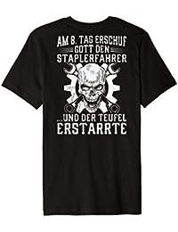 Am 8. Tag erschuf Gott den Staplerfahrer T-Shirt