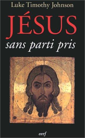 Jésus sans parti pris