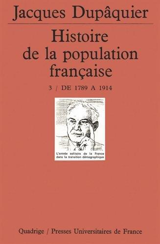 Histoire de la population française, tome 3 : De 1789 à 1914