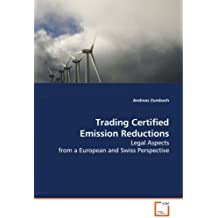 Trading Certified Emission Reductions: Legal Aspects from a European and Swiss Perspective