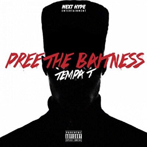 Pree The Baitness [Explicit]