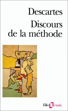 Discours De La Methode (Folio Essais) par Descartes