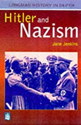 Hitler and Nazism Paper (LONGMAN HISTORY IN DEPTH)
