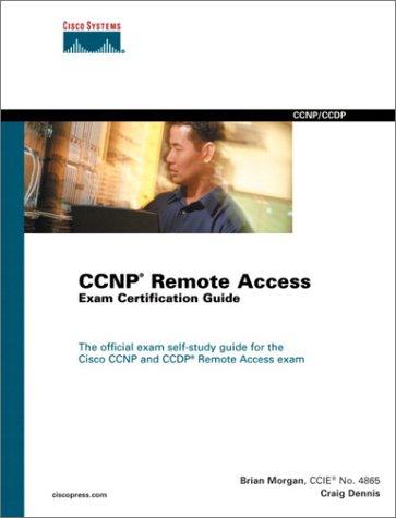 CCNP Remote Access Exam Certification Guide (Cirtification) por Craig Dennis