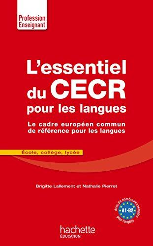 L'Essentiel Du CECR pour les langues: Le cadre européen commun de référence pour les langues