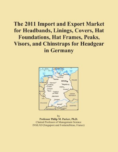 The 2011 Import and Export Market for Headbands, Linings, Covers, Hat Foundations, Hat Frames, Peaks, Visors, and Chinstraps for Headgear in Germany