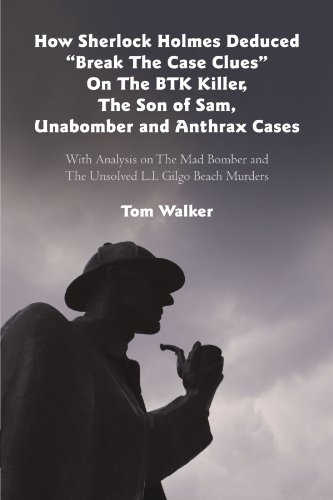 how-sherlock-holmes-deduced-break-the-case-clues-on-the-btk-killer-the-son-of-sam-unabomber-and-anth