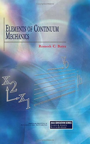 Elements of Continuum Mechanics (AIAA Education Series)