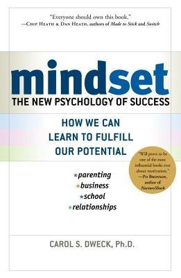 [(Mindset: The New Psychology of Success)] [Author: Carol S Dweck] published on (March, 2006)