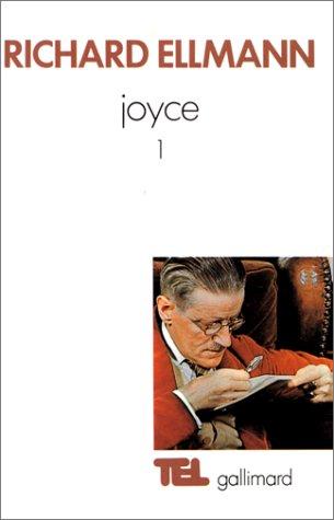 James Joyce (Tome 1)