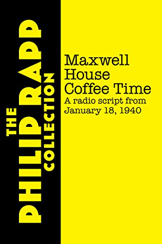 maxwell-house-coffee-time-january-18-1940-radio-script-english-edition
