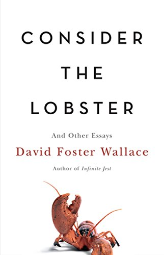 Consider the Lobster: And Other Essays (English Edition)