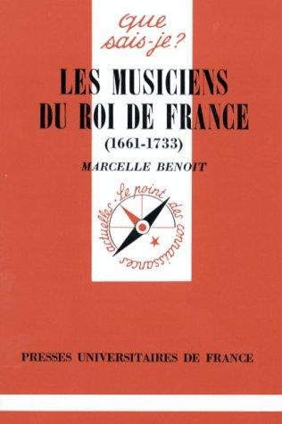 1661-1733 Musiciens du Roi de France