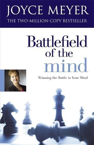 Battlefield-of-the-Mind-Winning-the-Battle-of-Your-Mind-Winning-the-Battle-in-Your-Mind