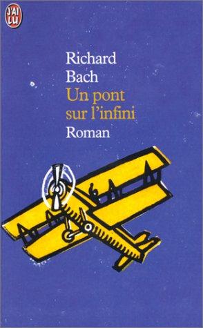 Un pont sur l'infini par Richard Bach