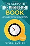 The Time Management Book: Increase your Productivity, Get Things Done Fast and boost your Effectivity within 2 Weeks incl. Productivity Planner