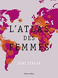 Atlas des femmes - Joni Seager