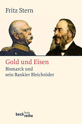 gold-und-eisen-bismarck-und-sein-bankier-bleichroder