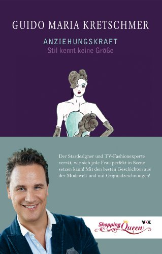 Buchseite und Rezensionen zu 'Anziehungskraft: Stil kennt keine Größe' von Guido Maria Kretschmer