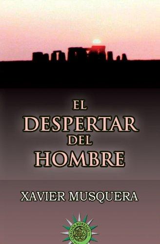 Despertar Del Hombre, El (Misterios Nuestro Mundo) por Xavier Musquera